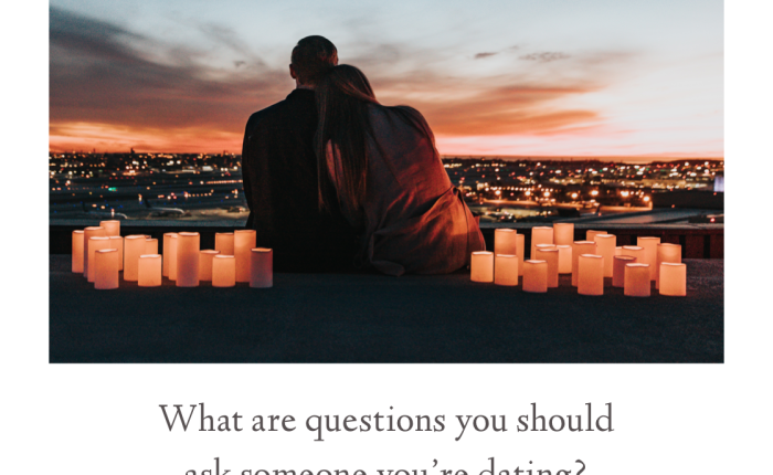 40 Questions to Ask the Person You're InterestedIn!